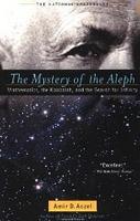 Amir Aczel The Mystery of the Aleph