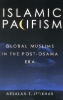 Arsalan Iftikhar Islamic Pacifism