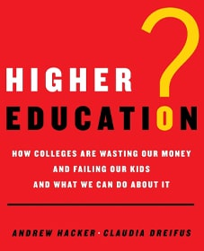 Claudia Dreifus and Andrew Hacker Higher Education