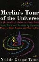 Neil deGrasse Tyson Merlin's Tour of the Universe
