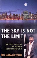 Neil deGrasse Tyson The Sky is Not the Limit