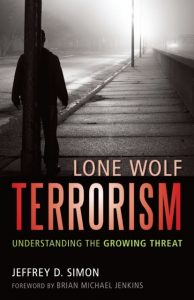 Jeffrey Simon Lone Wolf Terrorism